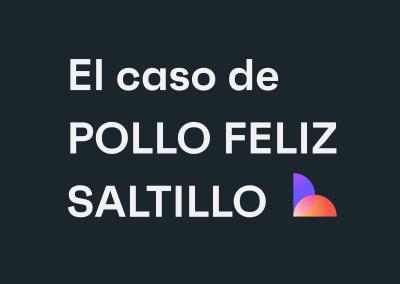 Pollo Feliz Saltillo: una empresa comprometida con su capital humano