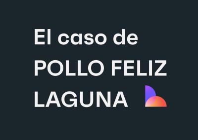 Pollo Feliz Laguna: ejemplo de institucionalización de la empresa
